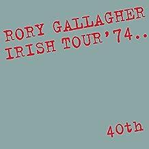 Irish Tour '74 (Live / 40th Anniversary Edition)