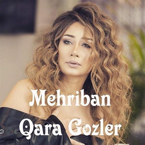 Qara Gozler Explicit By Mehriban On Amazon Music Amazon Com