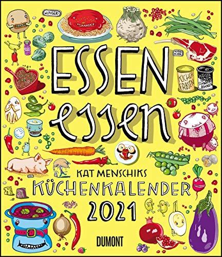 Essen essen – Kat Menschiks Küchenkalender 2021 – Im Hochformat 34,5 x 40 cm