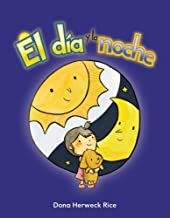 Teacher Created Materials - Early Childhood Themes: El día y la noche (Day and Night) - - Grade 2