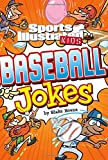 Sport Illustrated Kids Baseball Jokes! (Sports Illustrated Kids All-Star Jokes!)