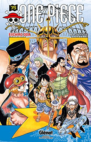 One Piece - Édition originale - Tome 75: Ma gratitude
