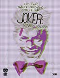 Joker: sonrisa Asesina Vol. 2 De 3 (Joker: Sonrisa asesina O.C.)