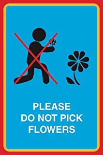 Please Do Not Pick Flowers Print Person Picking Flower Picture Garden Public Notice Park Environment Outdoor Sign
