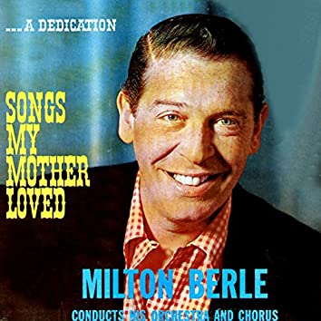 ...A Dedication: Songs My Mother Loved