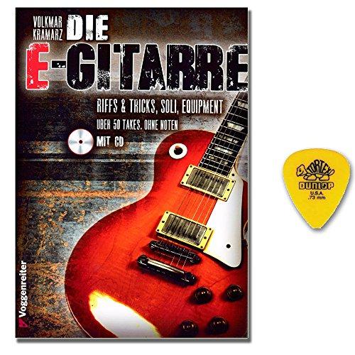 Die E-Gitarre - Riffs & Tricks, Soli & Equipment - Autor Volkmar Kramarz - Lehrmaterial mit CD und Plektrum