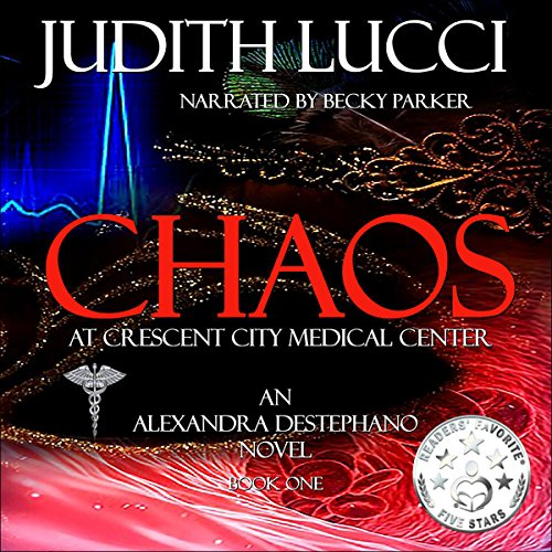 Chaos at Crescent City Medical Center audiobook cover art