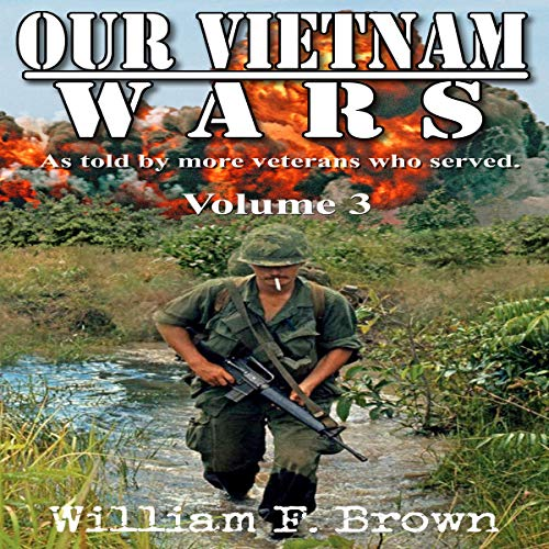 Our Vietnam Wars: Volume 3 cover art