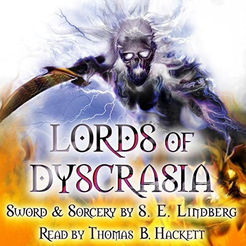 Lords of Dyscrasia Audiobook By S. E. Lindberg cover art