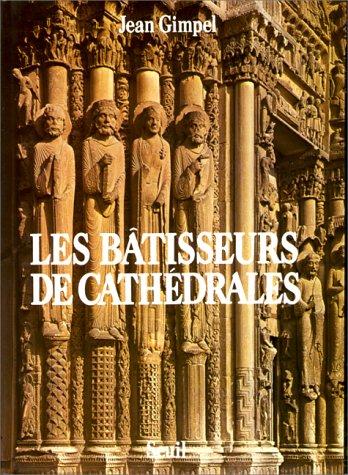 Les Bâtisseurs de cathédrales