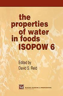 The Properties of Water in Foods ISOPOW 6: ISOPOW VI