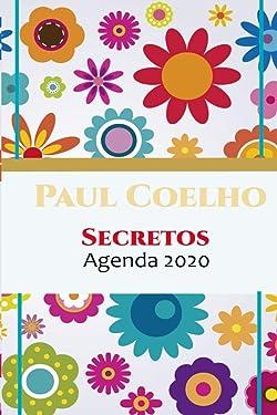 Paulo Coelho : (Edition Espganol): Secretos (Agenda Coelho 2020) (Spanish Edition)