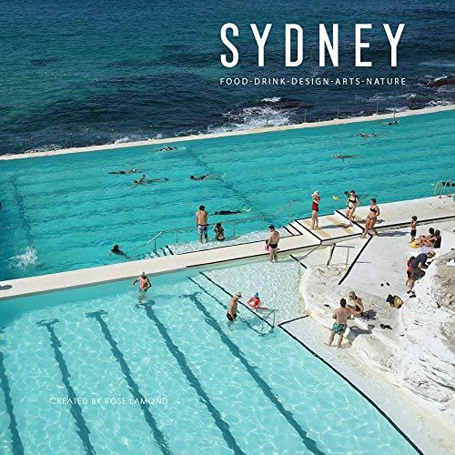 Sydney: Food, Drink, Design, Arts,...