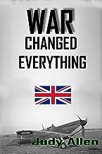 War Changed Everything