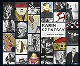Karin Székessy: Dialoge: Dialogues/Dialoge (Gebundene Ausgabe)
