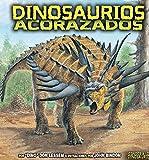 Dinosaurios acorazados (Armored Dinosaurs) (Conoce a los dinosaurios (Meet the Dinosaurs)) (Spanish Edition)