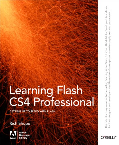 Learning Flash CS4 Professional: Getting Up to Speed with Flash (Adobe Developer...