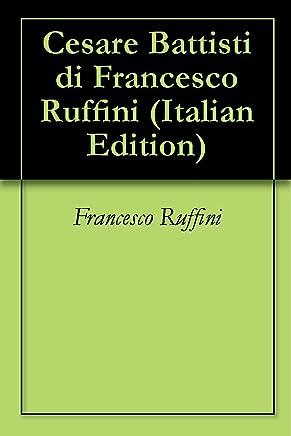 Cesare Battisti di Francesco Ruffini