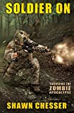 Soldier On (Surviving the Zombie Apocalypse Book 2) (English Edition)