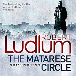 The Matarese Circle                   By:                                                                                                                                 Robert Ludlum                               Narrated by:                                                                                                                                 Michael Prichard                      Length: 19 hrs and 16 mins     47 ratings     Overall 4.0