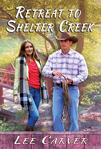 Book: Retreat to Shelter Creek by Lee Carver