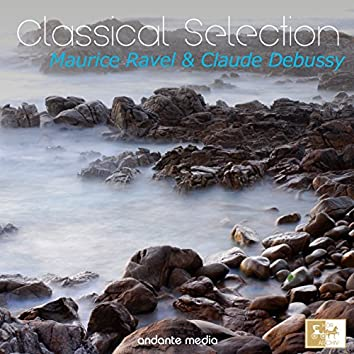 Classical Selection - Ravel und Debussy