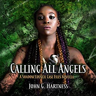 Calling All Angels: A Shadow Council Case Files Novella     Quest for Glory, Book 1              By:                                                                                                                                 John G. Hartness                               Narrated by:                                                                                                                                 James Anderson Foster                      Length: 2 hrs and 54 mins     52 ratings     Overall 4.7