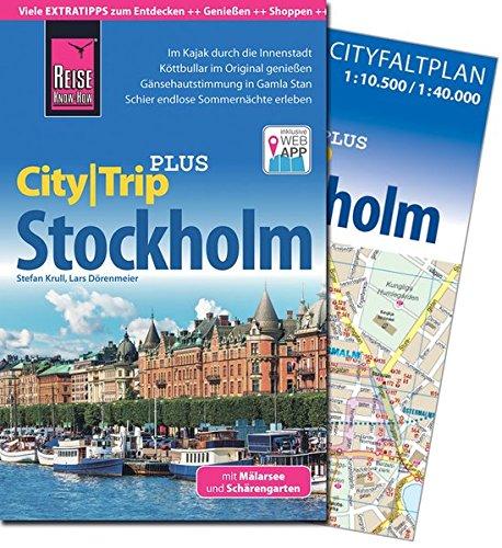 Reise Know-How Reiseführer Stockholm (CityTrip PLUS) mit Mälarsee und Schärengarten: mit Stadtplan und kostenloser Web-App