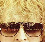 Songtexte von Ian Hunter - Shrunken Heads