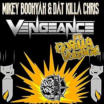 Vengeance (feat. Datkilla Chris & Gorilla Voltage)