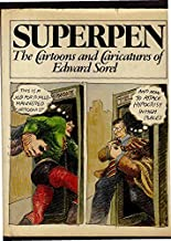 superpen the cartoons and caricatures of edward sorel