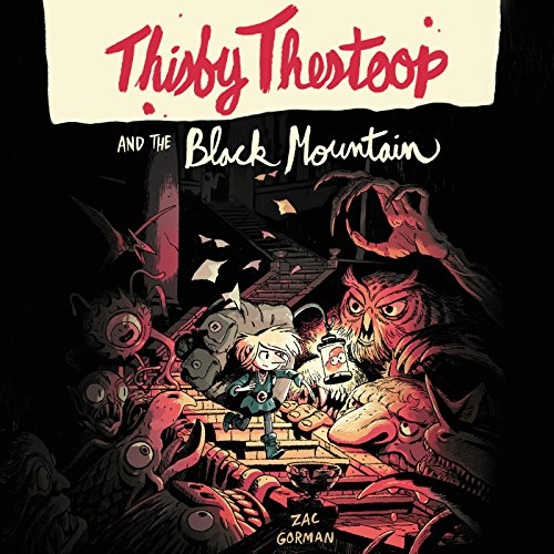 Thisby Thestoop and the Black Mountain cover art