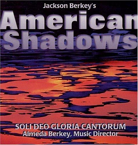 American Shadows by Soli Deo Gloria Cantorum (2000-07-17)