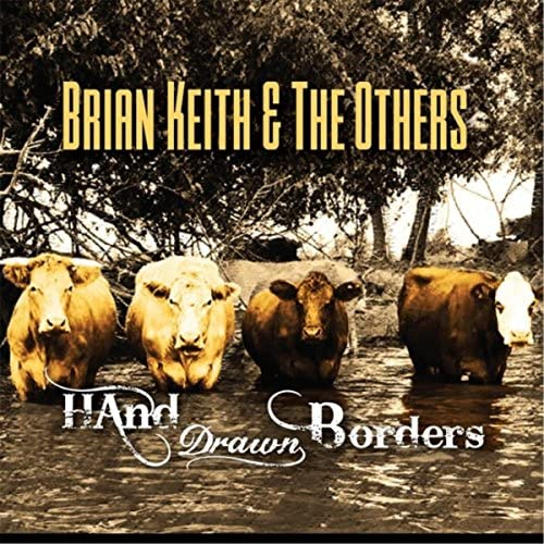 Brian Keith & The Others