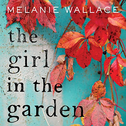 The Girl in the Garden audiobook cover art