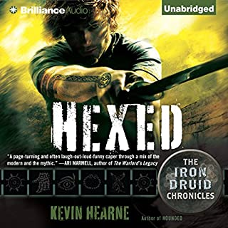Hexed     The Iron Druid Chronicles, Book 2              Written by:                                                                                                                                 Kevin Hearne                               Narrated by:                                                                                                                                 Luke Daniels                      Length: 8 hrs and 52 mins     59 ratings     Overall 4.7