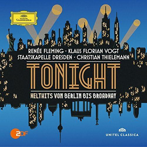 Renée Fleming, Klaus Florian Vogt, Staatskapelle Dresden & Christian Thielemann