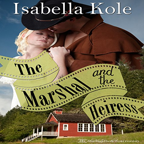 The Marshal and the Heiress audiobook cover art