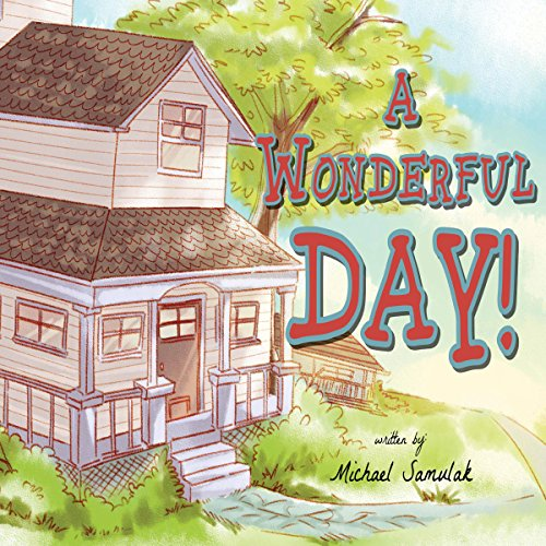 A Wonderful Day! audiobook cover art