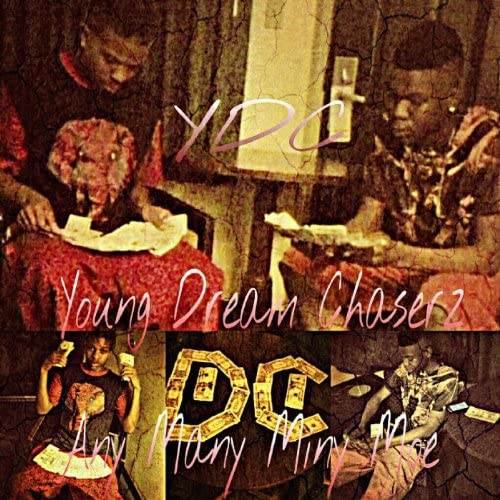 Ydc Young Dream Chaserz