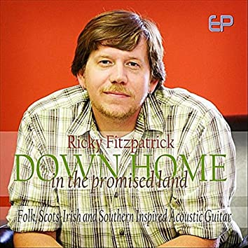 Down Home In the Promised Land EP