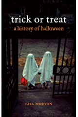 Trick or Treat: A History of Halloween Kindle Edition