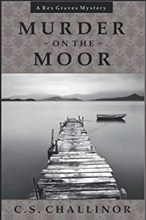 Murder on the Moor [LARGE PRINT]: A Rex Graves Mystery (Rex Graves Mystery Series)
