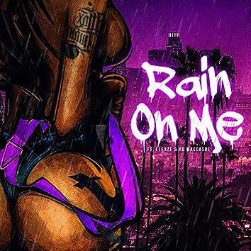 Rain on Me (feat. Eleaze & YB Maccashe)