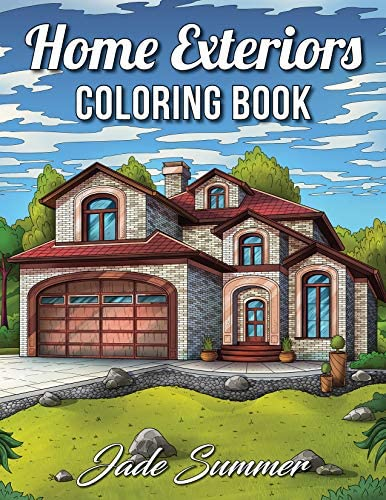 Home Exteriors Coloring Book An Adult Coloring Book with Beautiful Houses Cozy Cabins Luxurious product image