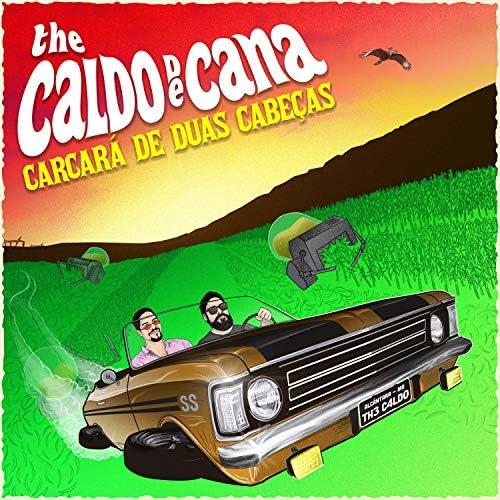 The Caldo de Cana