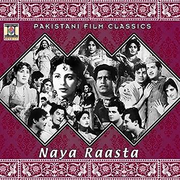 Naya Raasta (Pakistani Film Soundtrack)