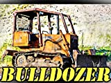 Bulldozer Machine For Kids
