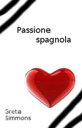 Passione spagnola