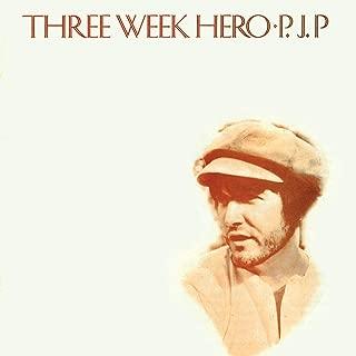 Three Week Hero [Explicit]